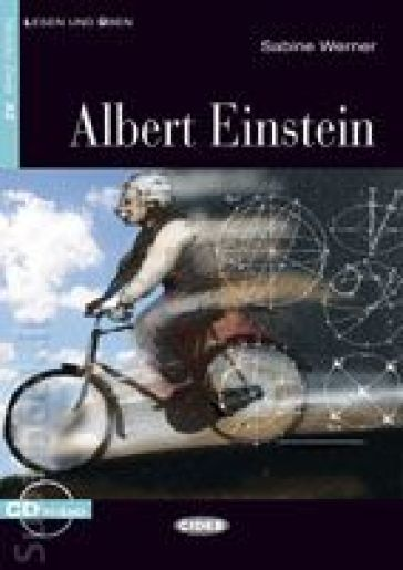 Albert Einstein. Con CD Audio - Sabine Werner |