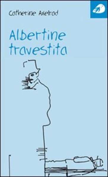 Albertine travestita