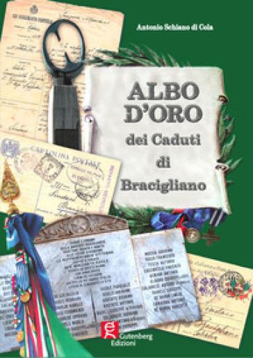 Albo d'oro dei caduti di Bracigliano - Antonio Schiano di Cola |