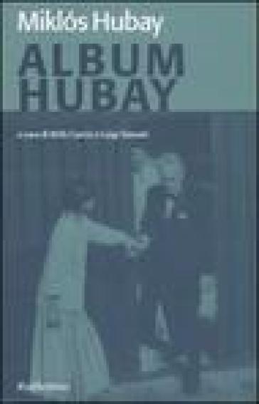 Album Hubay - Miklos Hubay   Rochesterscifianimecon.com