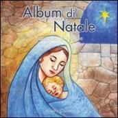 Album di Natale. Racconto di Natale