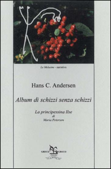 Album di schizzi senza schizzi - Hans Christian Andersen   Kritjur.org