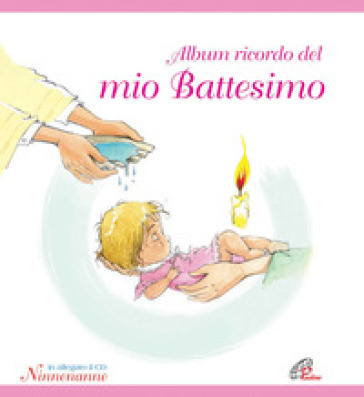 Album ricordo del mio battesimo. Rosa. Con CD - D. Scognamiglio   Ericsfund.org