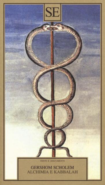 Alchimia e kabbalah - Gershom Scholem | Thecosgala.com