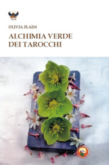 Alchimia verde dei tarocchi - Olivia Flaim | Thecosgala.com