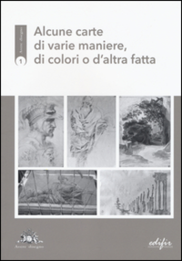 Alcune carte di varie maniere, di colori o d'altra fatta - Luca Fiorentino | Ericsfund.org