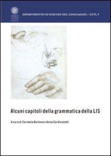 Alcuni capitoli della grammatica della LIS - A. Cardinaletti |