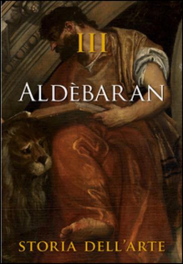 Aldèbaran. Storia dell'arte. 3. - S. Marinelli  