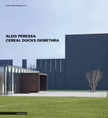 Aldo Peressa. Cereal Docks Demethra - Aldo Peressa | Rochesterscifianimecon.com