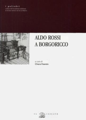 Aldo Rossi a Borgoricco - C. Visentin | Rochesterscifianimecon.com