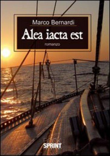 Alea iacta est - Marco Bernardi | Ericsfund.org