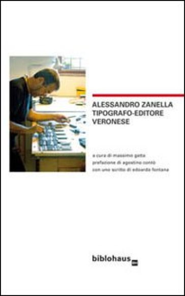 Alessandro Zanella tipografo-editore veronese - M. Gatta  