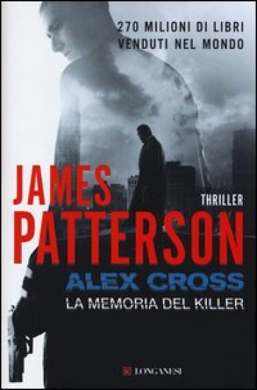 Alex Cross. La memoria del killer