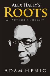 Alex Haley Roots