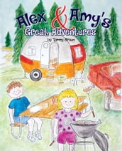 Alex and Amy s Great Adventures