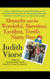 Alexander and the Wonderful, Marvelous, Excellent, Terrific Ninety Days