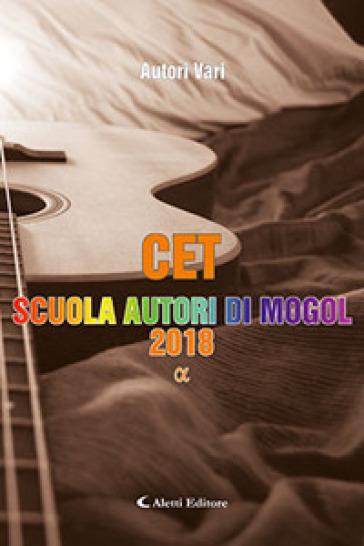 Alfa. CET. Scuola autori di Mogol 2018