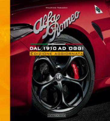 Alfa Romeo. Dal 1910 ad oggi - Maurizio Tabucchi | Thecosgala.com