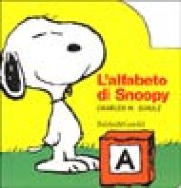 Alfabeto di Snoopy (L') - Charles Monroe Schulz | Rochesterscifianimecon.com