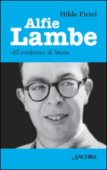 Alfie Lambe. «El corderito» di Maria - Hilde Firtel |