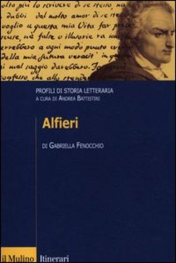 Alfieri. Profili di storia letteraria - Gabriella Fenocchio pdf epub