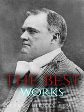 Alfred Henry Lewis: The Best Works