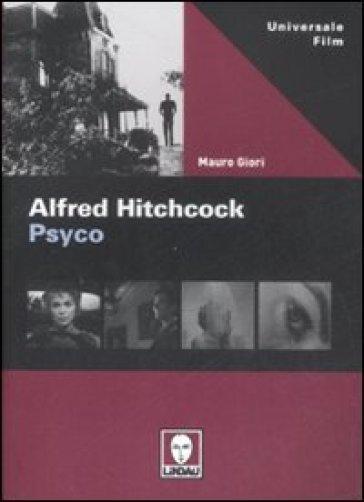 Alfred Hitchcock. Psyco - Mauro Giori pdf epub