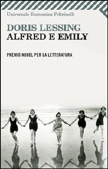 Alfred e Emily - Doris Lessing |