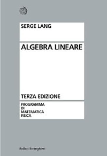 Algebra lineare - Serge Lang | Ericsfund.org
