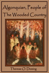Algonquin, People of the Wooded Country