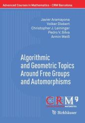 Algorithmic and Geometric Topics Around Free Groups and Automorphisms