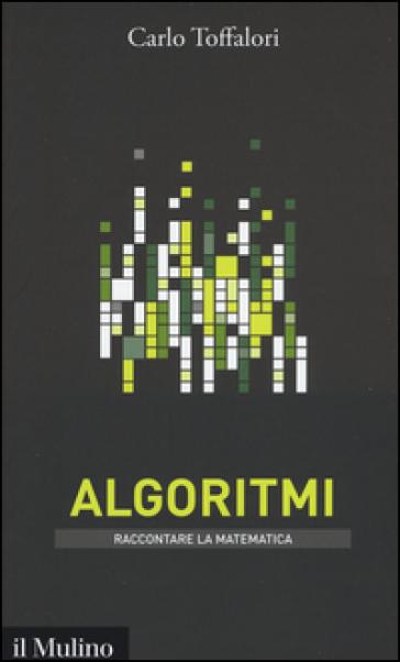 Algoritmi - Carlo Toffalori | Jonathanterrington.com