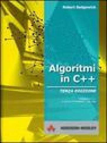 Algoritmi in C++ - Robert Sedgewick |