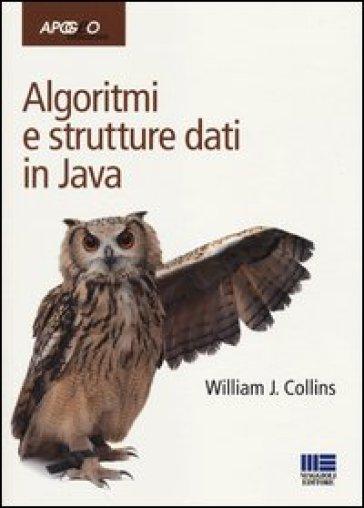 Algoritmi e strutture dati in Java - William Collins | Thecosgala.com