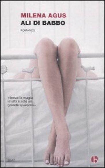 Ali di babbo - Milena Agus | Jonathanterrington.com