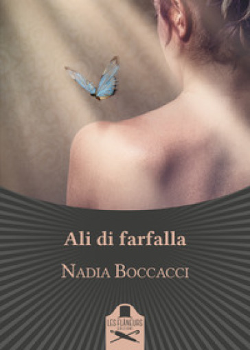 Ali di farfalla - Nadia Boccacci  