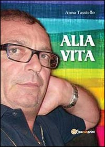 Alia vita - Anna Tassiello  