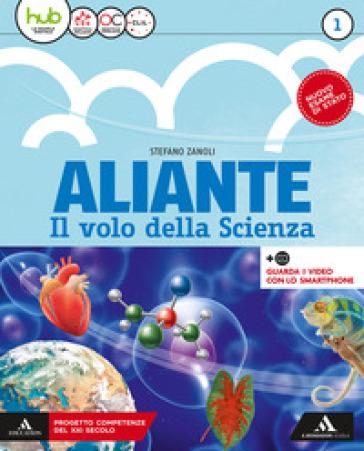 Aliante. Per la Scuola media. Con ebook. Con espansione online. 1. - Stefano Zanoli |