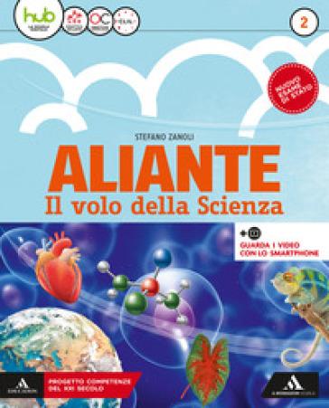 Aliante. Per la Scuola media. Con ebook. Con espansione online. 2. - Stefano Zanoli | Thecosgala.com