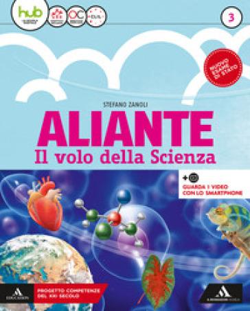 Aliante. Per la Scuola media. Con ebook. Con espansione online. 3. - Stefano Zanoli   Rochesterscifianimecon.com