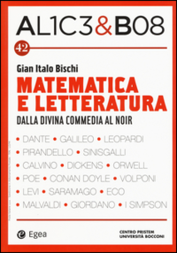 Alice & Bob. 42: Matematica e letteratura. Dalla Divina Commedia al noir - G. I. Bischi | Ericsfund.org
