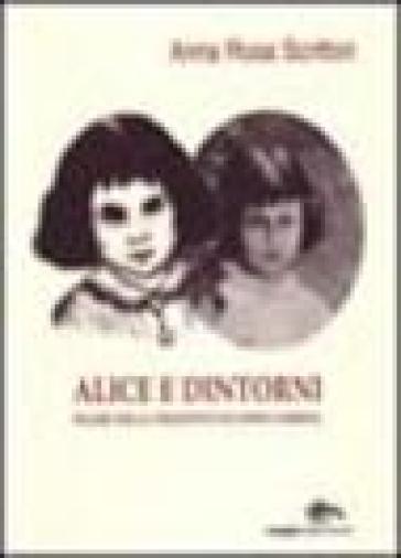 Alice e dintorni. Figure della creatività di Lewis Carroll