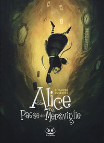 Alice nel paese delle meraviglie - David Chauvel  