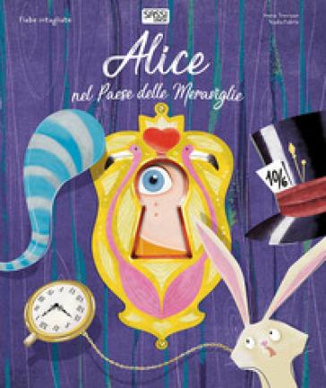 Alice nel paese delle meraviglie. Fiabe intagliate. Ediz. a colori - Irena Trevisan pdf epub