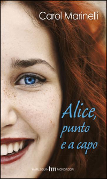 Alice punto e a capo - Carol Marinelli | Kritjur.org