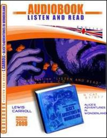 Alice's adventures in wonderworld. Audiolibro. CD Audio. Con CD-ROM - Lewis Carroll | Ericsfund.org