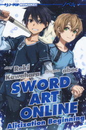 Alicization beginning. Sword art online. 9.