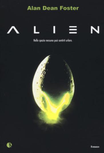 Alien - Alan Dean Foster   Rochesterscifianimecon.com