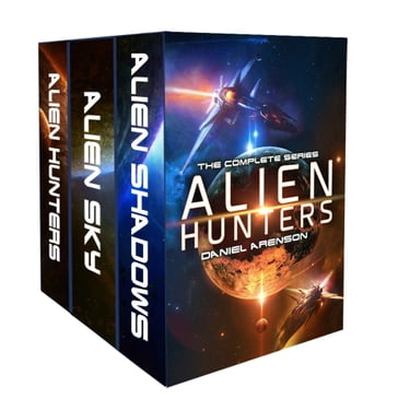 Alien Hunters: The Complete Trilogy