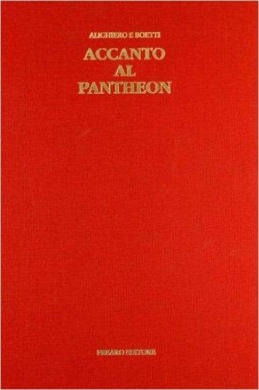 Alighiero Boetti. Accanto al Pantheon
